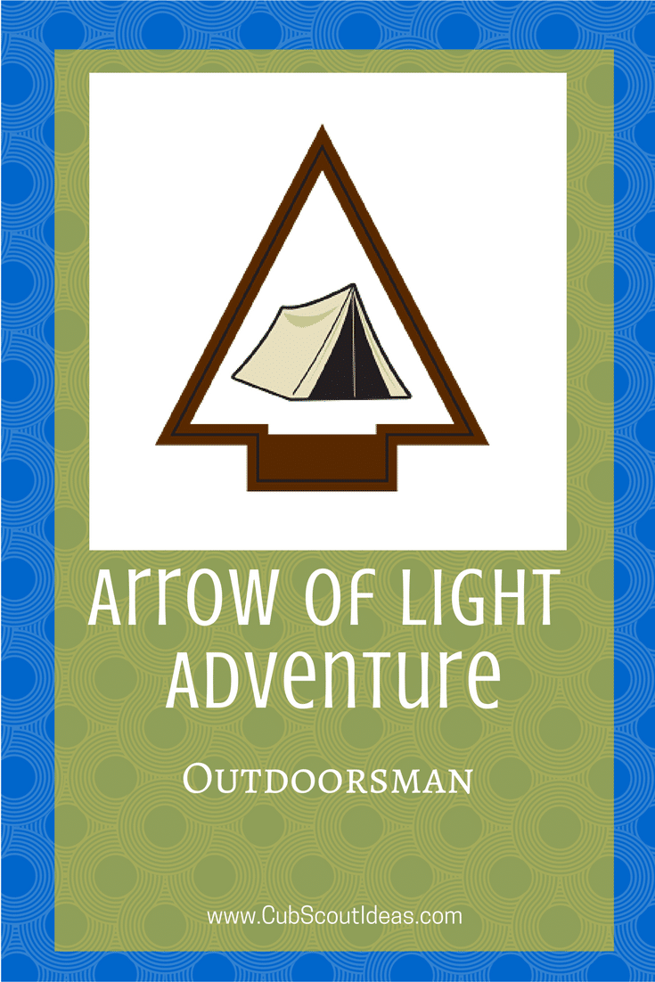 Arrow of Light Outdoorsman