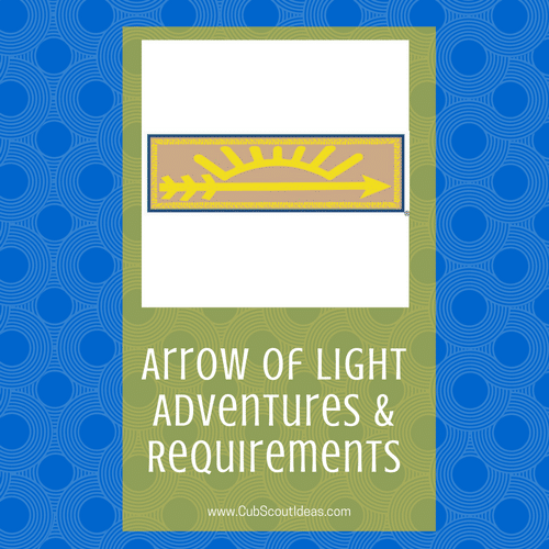 Arrow Of Light Requirements Adventures