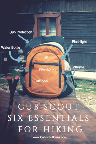 What Are the Cub Scout Six Essentials for Hiking?