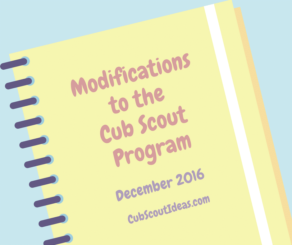 Modifications to the Cub Scout Program