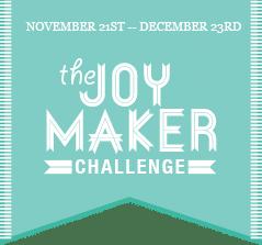 Joy Maker Challenge