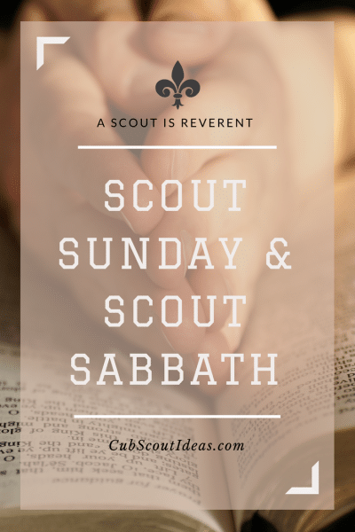 How to Celebrate Scout Sunday and Scout Sabbath