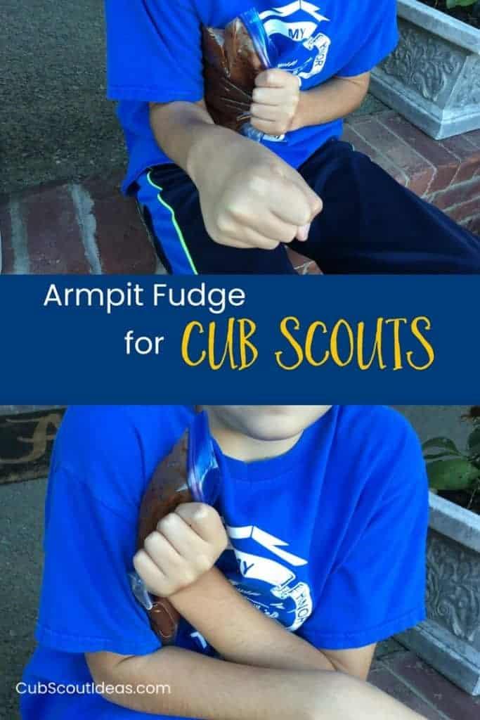 armpit fudge for Cub Scout p