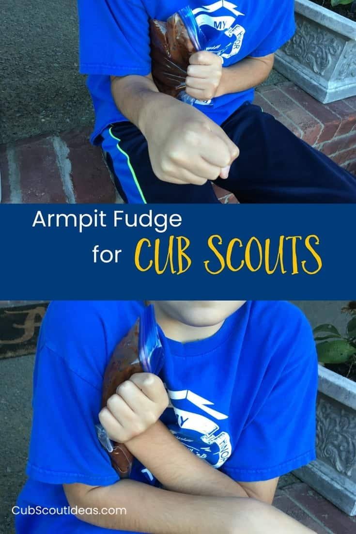 armpit fudge for Cub Scout p