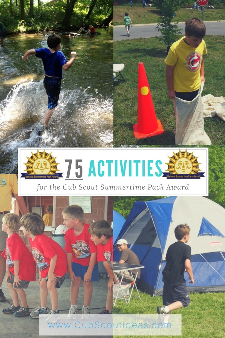 Do you need ideas on how to earn the Cub Scout Summertime Pack Award?  Look no further than this epic list of 75 activities!
