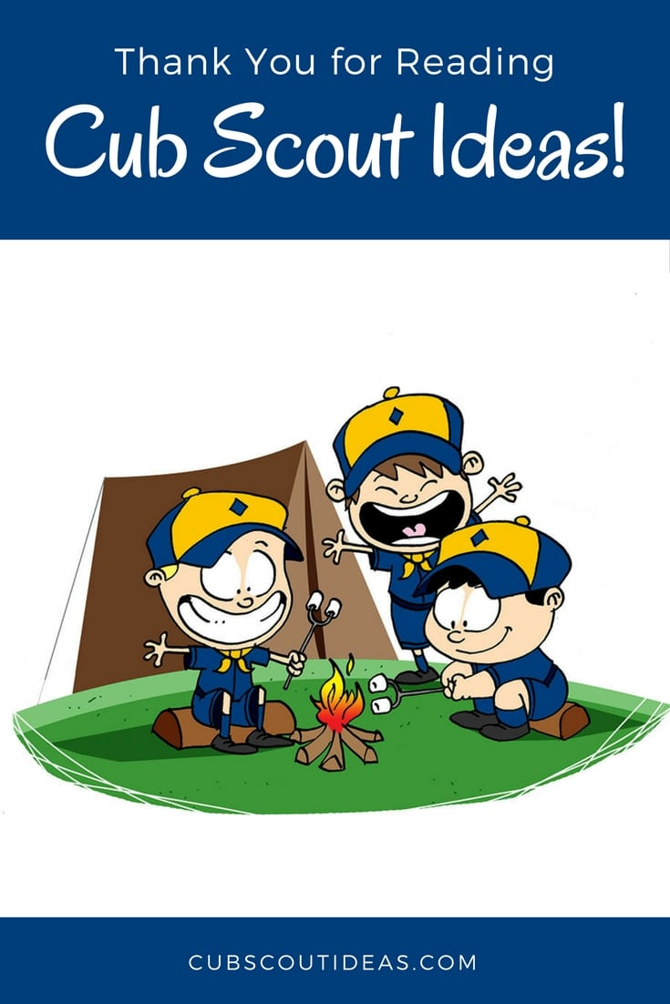 thank you for reading cub scout ideas