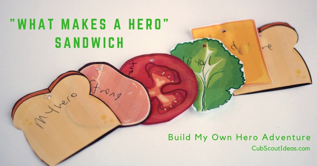 "Cub Scout Adventure: How to Build My Own Hero ""Sandwich"""