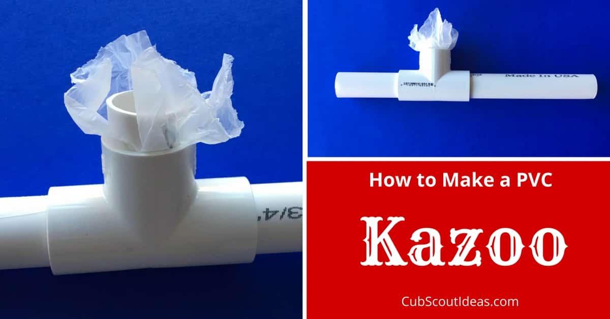 how to make a pvc kazoo