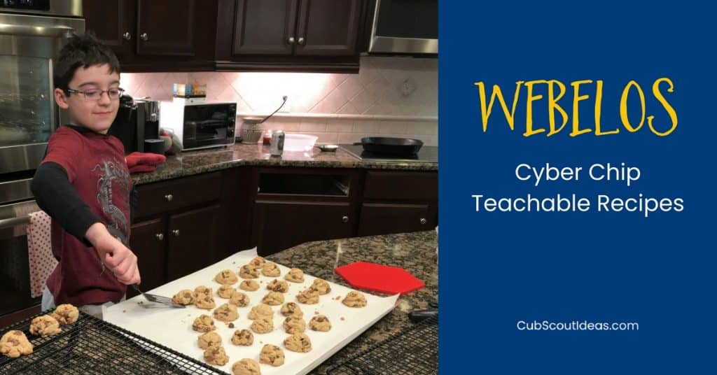 Webelos Cyber Chip Teachable Recipes f