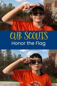 Honor the Flag during Cub Scout Flag Ceremonies