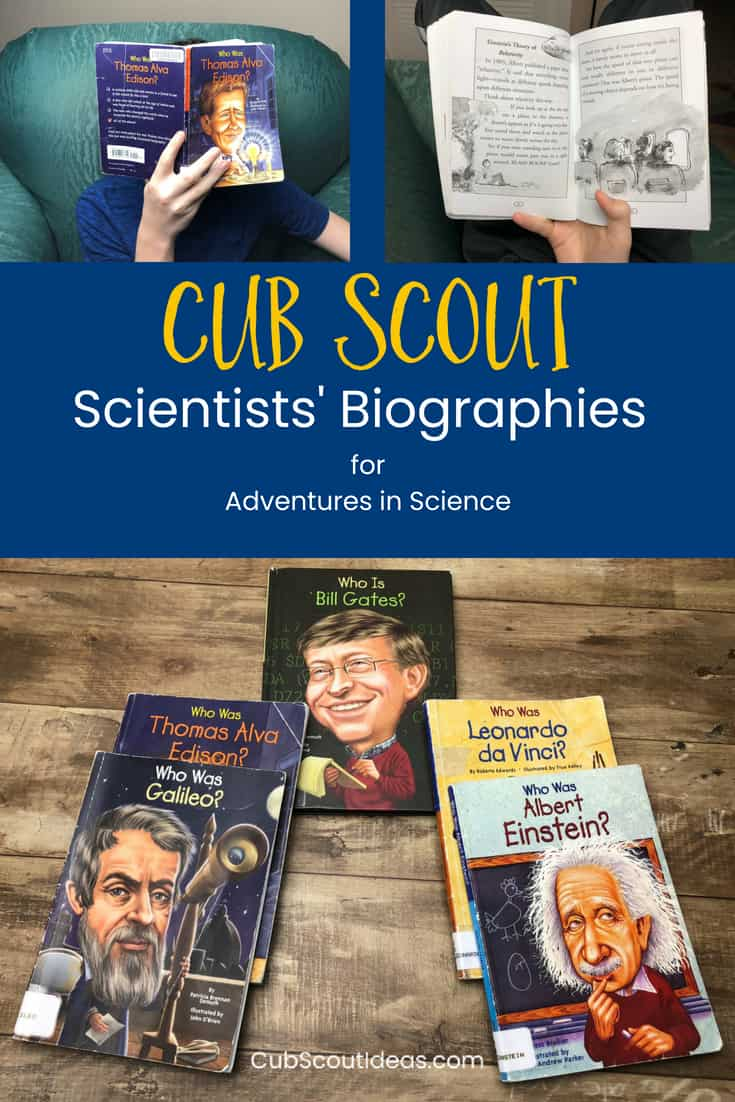 Cub Scout scientists biographies