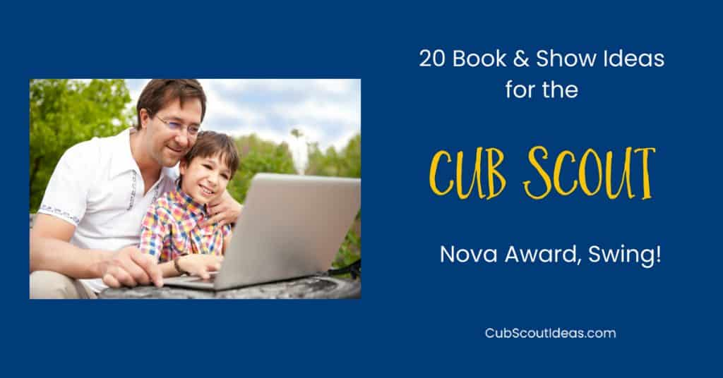 book and show ideas for cub scout nova award swing f
