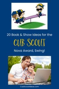 Cub Scout Nova award requirements for swing books and shows
