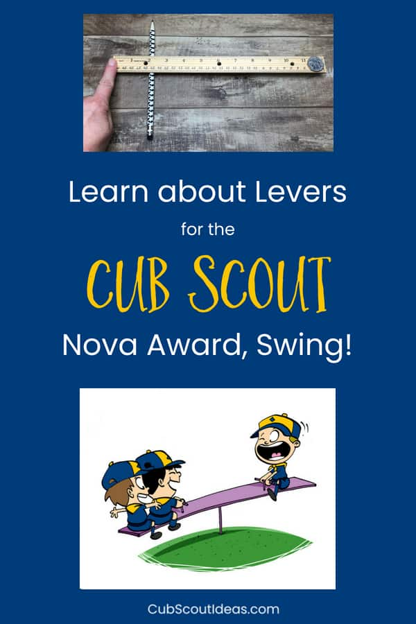 Cub Scout Nova Swing Requirement 3 Levers p
