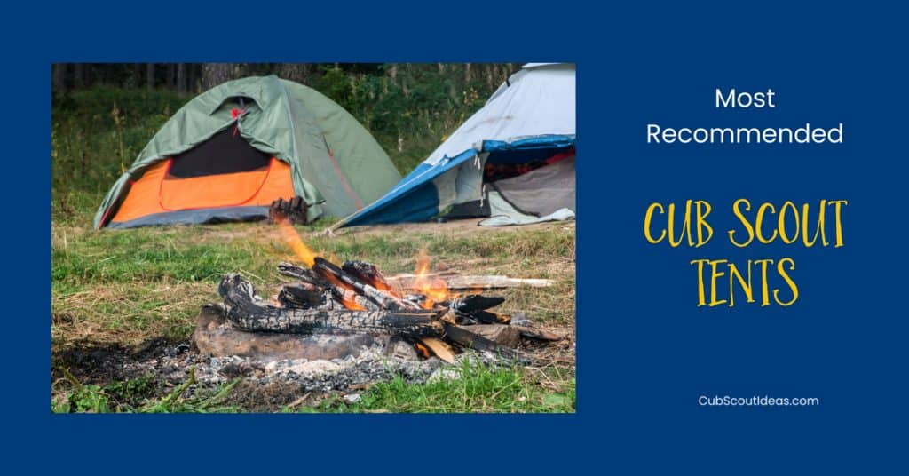 most recommended cub scout tents