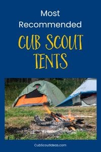 top recommended cub scout tents