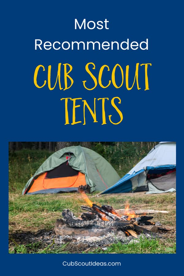 Find out which tents are most recommended by Cub Scout families. They're super easy to set up, so your Scouts can help out. And they're the perfect addition to your Cub Scout camping gear.  #CubScouts #Camping #Tents #CampingGear #CampingWithKids