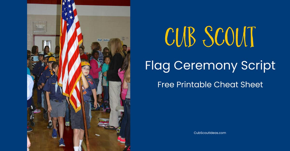 how to conduct a cub scout flag ceremony  free printable