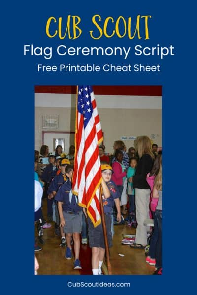 Cub Scout Flag Ceremony Cheat Sheet