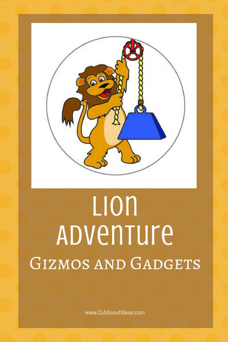 Cub Scouts Lion Gizmos and Gadgets