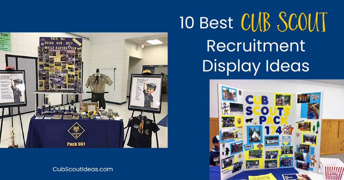 Cub Scout Recruitment Display Ideas