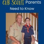 Things new Cub Scout parents need to know
