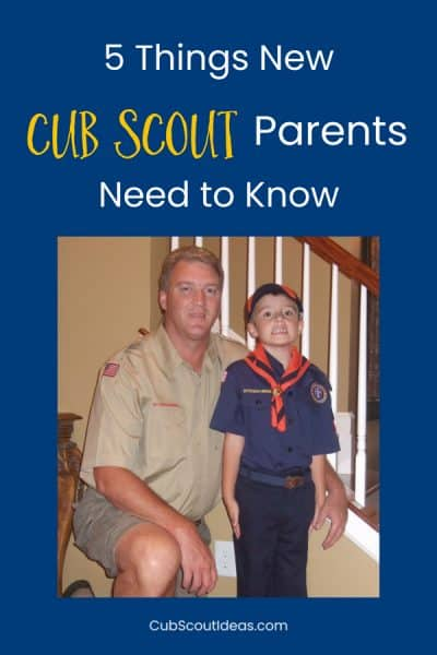 What New Cub Scout Parents Need to Know