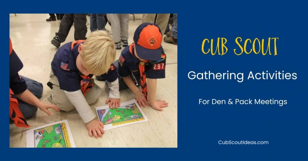 Cub Scout Gathering Activities