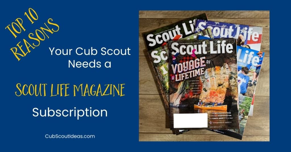 reasons for scout life magazine subscription