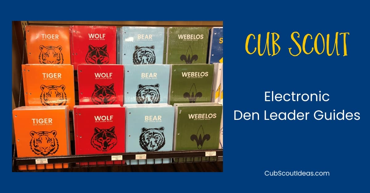 Cub Scout Electronic Den Leader Guide