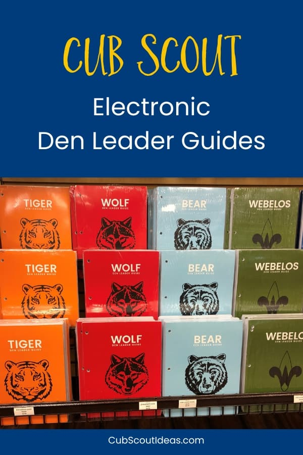 Cub Scout Electronic Den Leader Guides