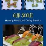 Cub Scout Healthy Pinewood Derby Snacks