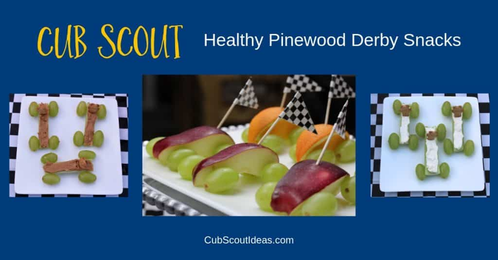 Cub Scout Healthy Pinewood Derby Snacks f