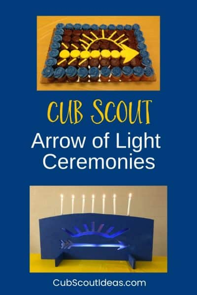 Arrow of Light Ceremonies for Cub Scouts