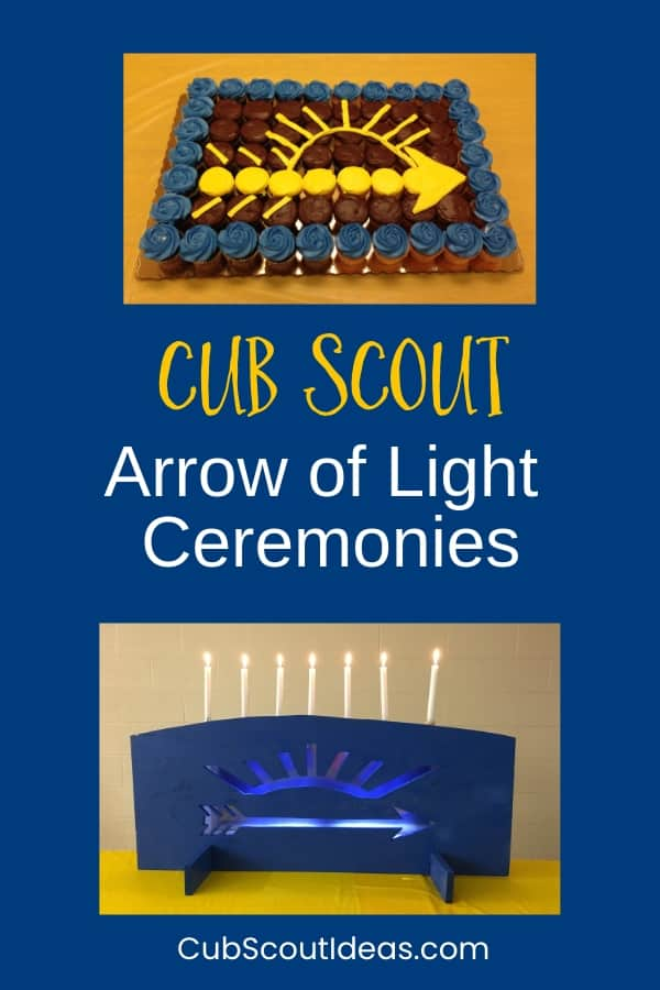 Arrow of Light Ceremonies for Cub Scouts