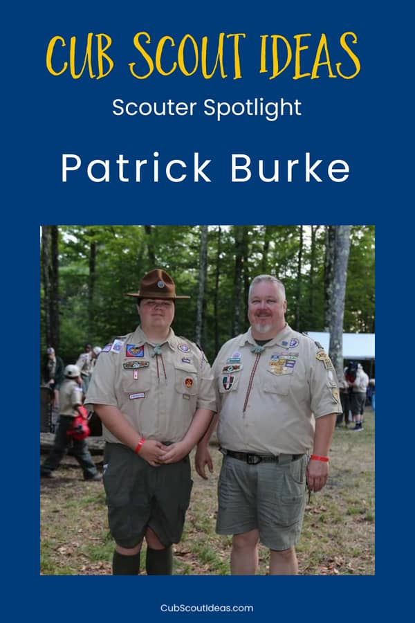 Learn about Patrick Burke, a dedicated Cub Scout volunteer.