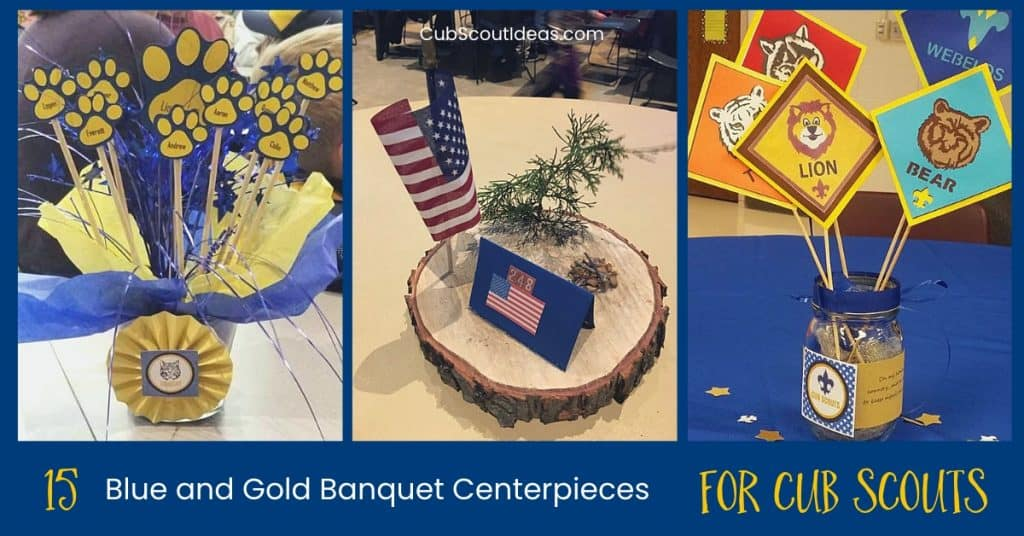 15 Ideas For Awesome Blue Gold Centerpieces Cub Scout Ideas