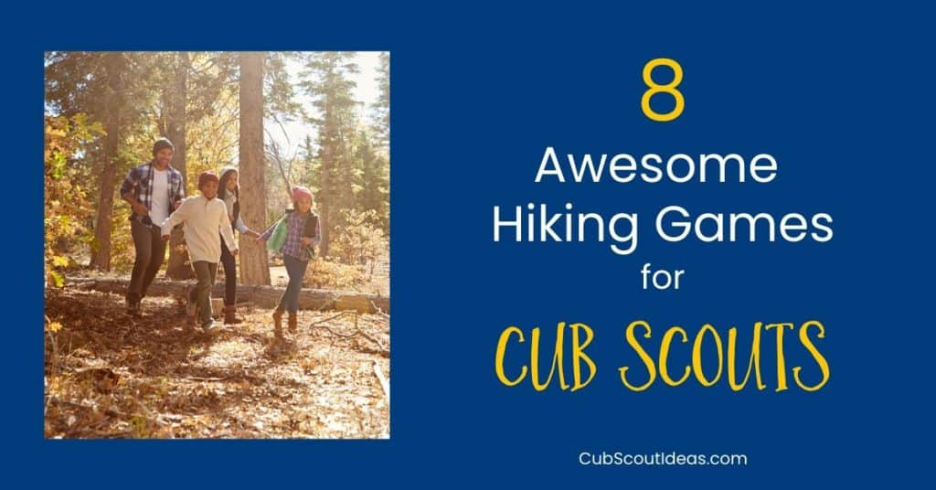 8 hiking games for Cub Scouts
