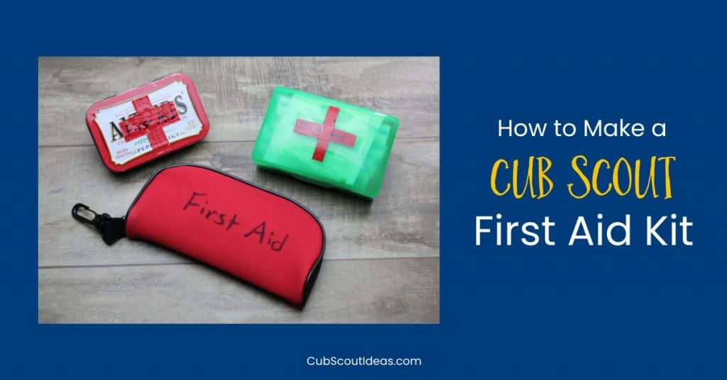 first aid kits for Cub Scouts to make