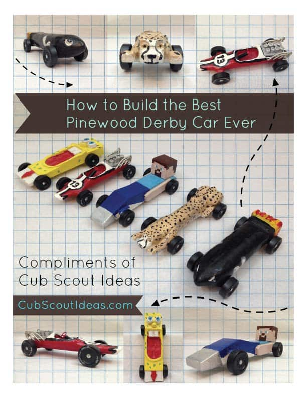 How to Build the Best Pinewood Derby Car Ever