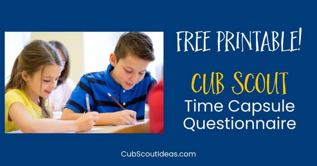 free printable cub scout time capsule questionnaire