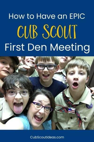 First Den Meeting