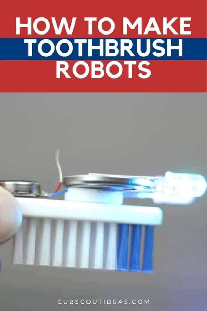 How to Make a Toothbrush Robot