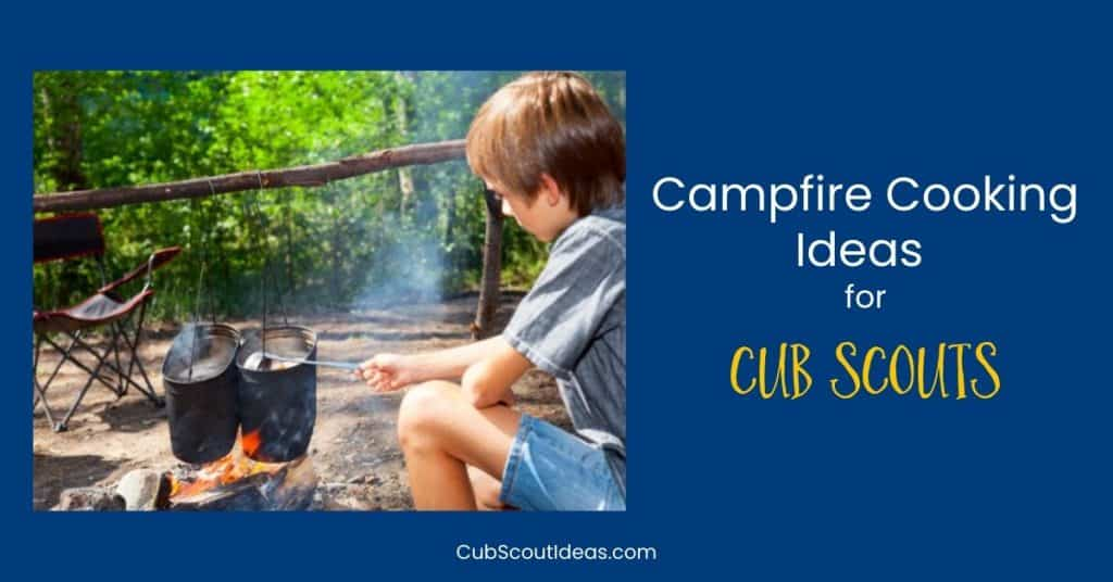 campfire cooking ideas for cub scouts