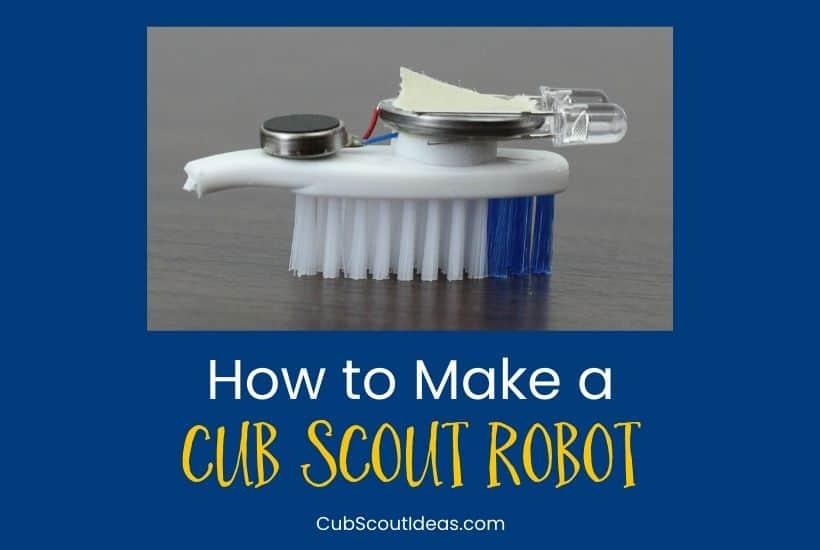 make a cub scout robot