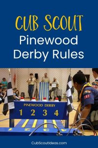 Pinewood Derby Rules for Cub Scouts