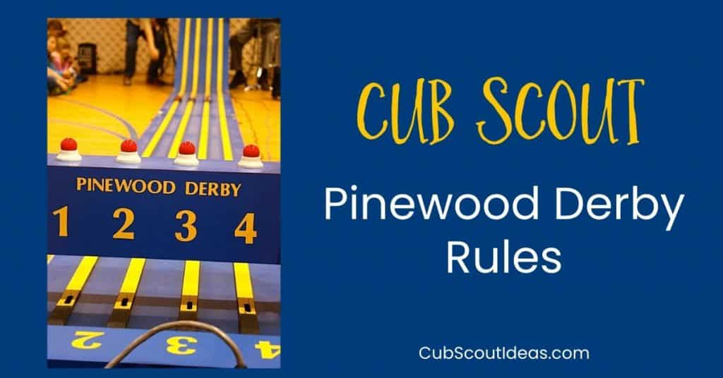 cub scout pinewood derby rules