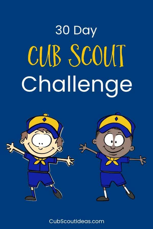 30 day challenge for cub scouts