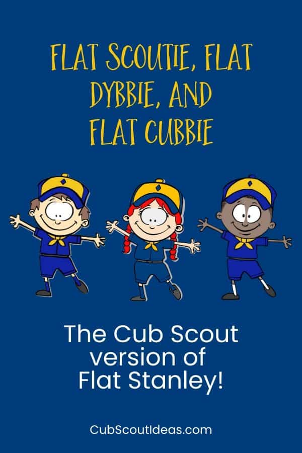 Flat Dybbie Flat Scoutie and Flat Cubbie