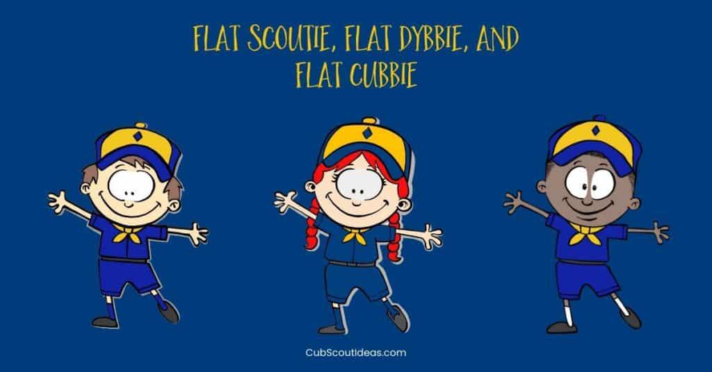 flat scoutie flat dybbie flat cubbie